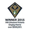 Winner 2015 HIA Western Victorian Display Home over $500,001