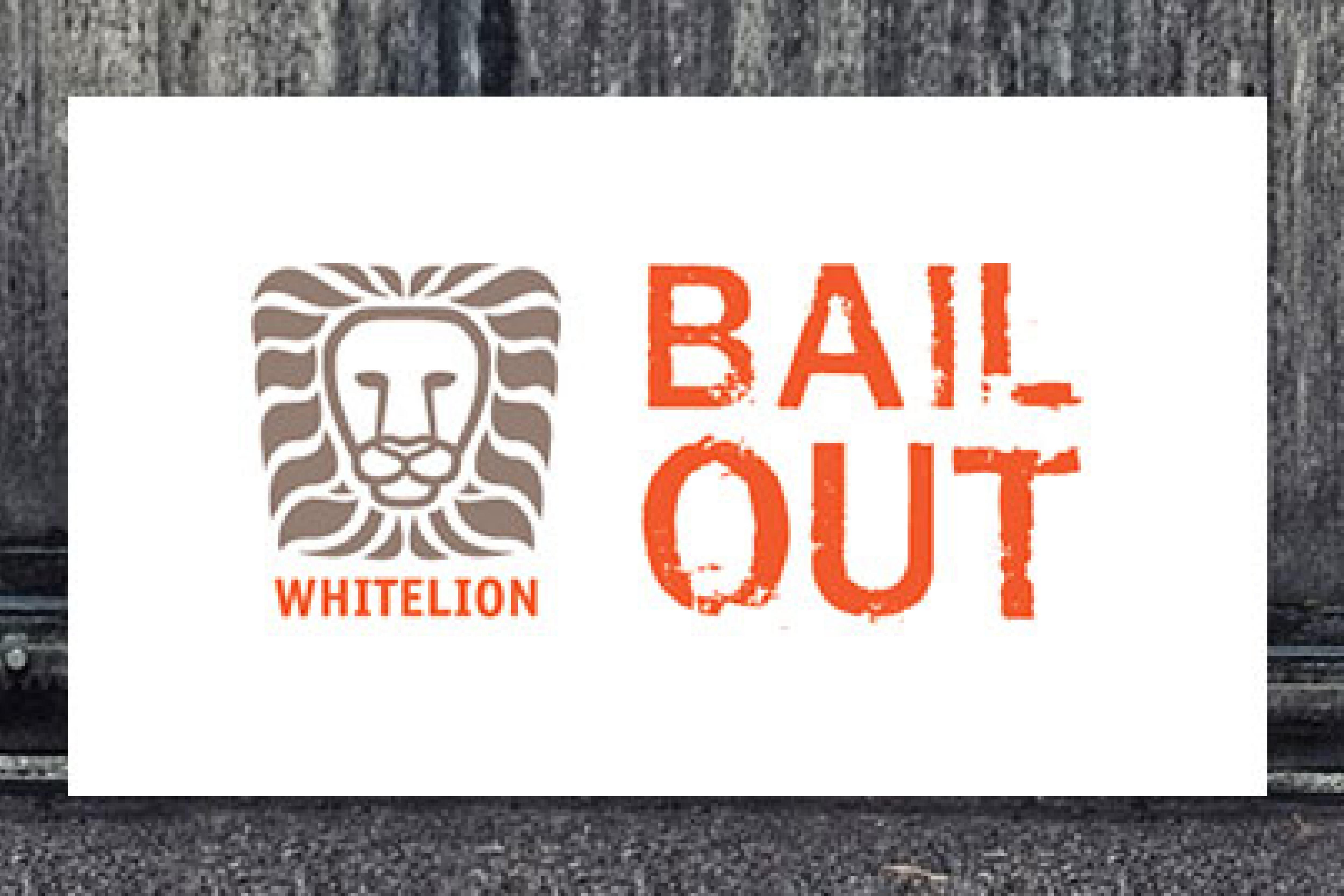 Whitelion Bail Out